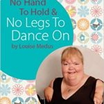 cover for no hand to hold and no legs to dance on by Louise Medus