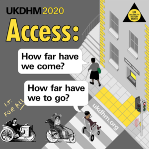 Access: Theme of UK Disability History Month 2020